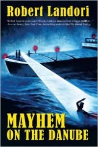 Robert Landori - Mayhem on the Danube